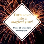 Turn 2020 into a magical year with these 20 intentions